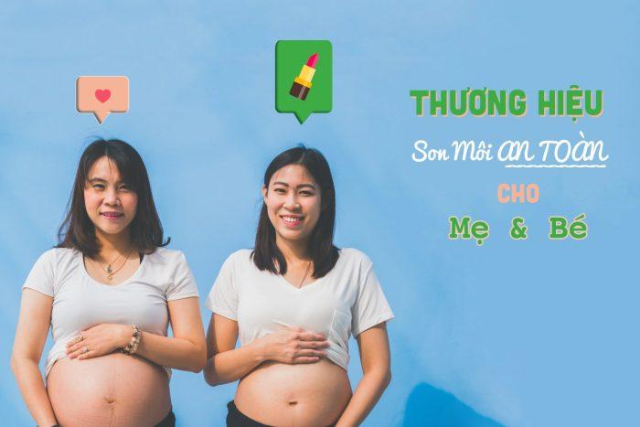 Thương hiệu mỹ phẩm an toàn cho mẹ và bé