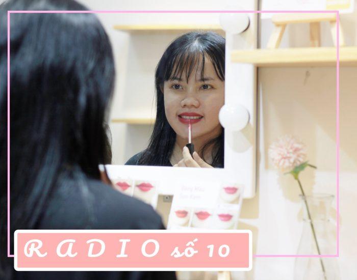 Radio số 10 - Cô gái sống nội tâm