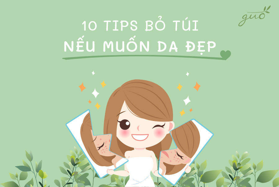 10 tip bỏ túi nếu muốn da đẹp